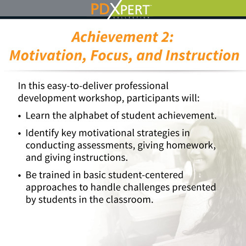 Ready-to-Use Inservice Workshops on Student Motivation & Achievement: Motivation, Focus, and Instruction