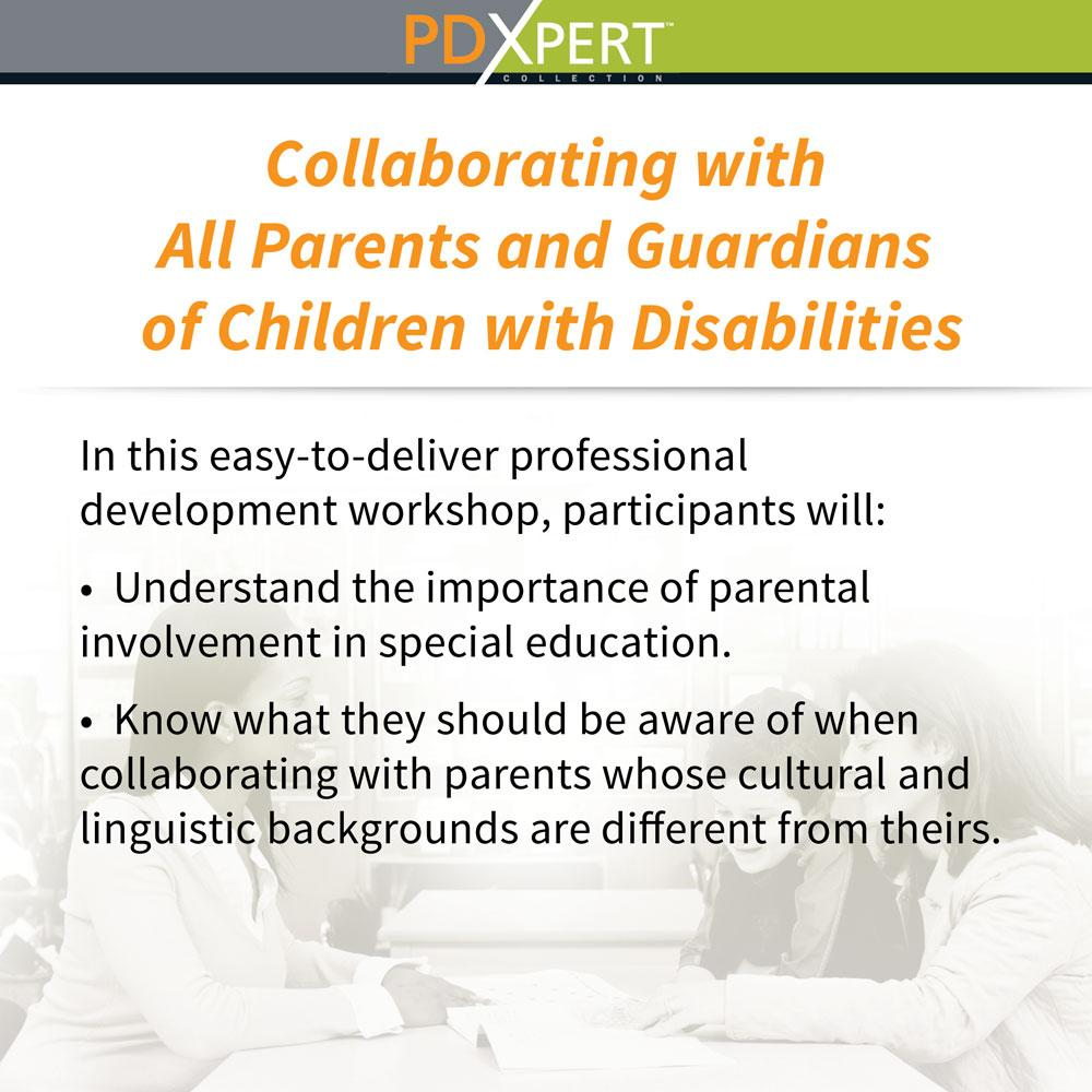 Ready-to-Use Inservice Workshops on Working with Parents: Collaborating with All Parents and Guardians of Children with Disabilities