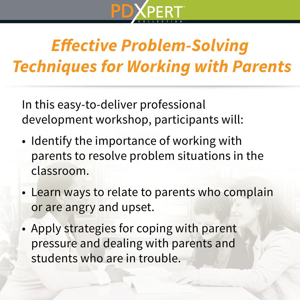 Ready-to-Use Inservice Workshops on Working with Parents: Effective Problem-Solving Techniques for Working with Parents