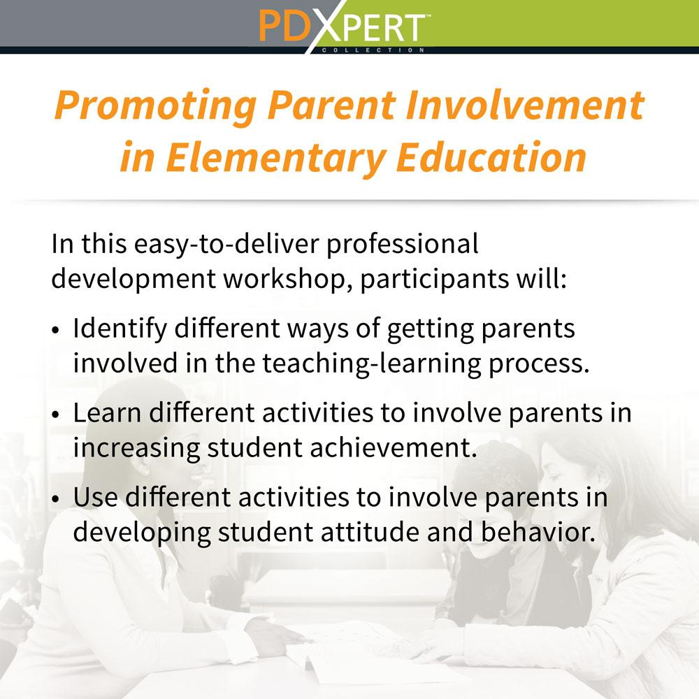 Ready-to-Use Inservice Workshops on Working with Parents: Promoting Parent Involvement in Elementary Education